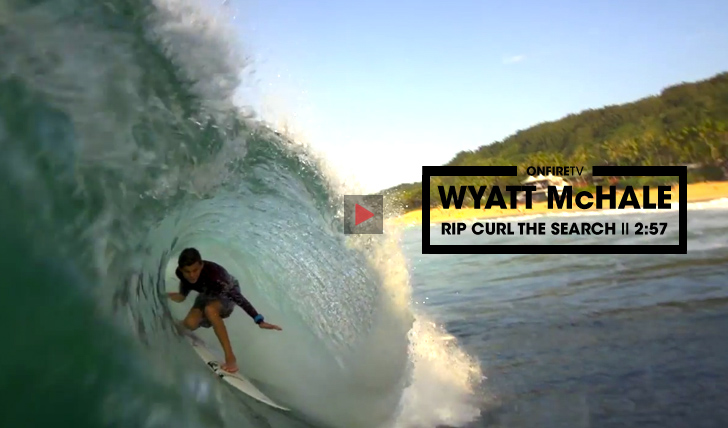 31897Wyatt McHale | Rip Curl The Search || 2:57