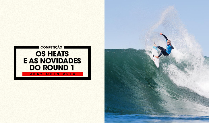 32039JBay Open 2016 | Os heats e as novidades do round 1
