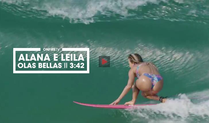 32668Alana Blanchard & Leila Hurst | Olas Bellas || 3:42
