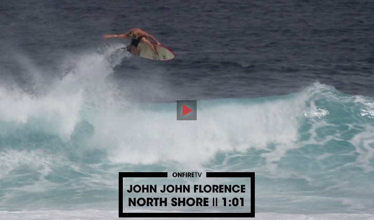 32200John John Florence | North Shore || 1:01