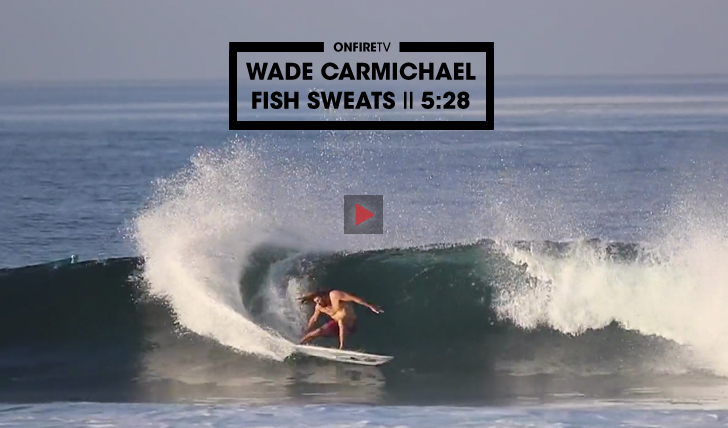 32394Wade Carmichael | Fish Sweats || 5:28