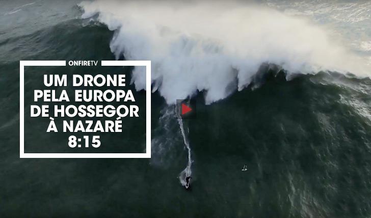 33164Um drone pela Europa: de Hossegor à Nazaré II 8:15