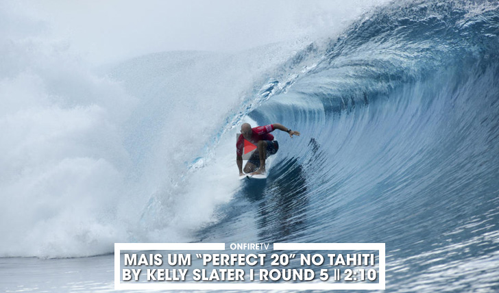 "33243Mais um ""Perfect 20"" by Kelly Slater no Tahiti 