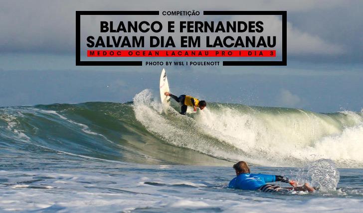 33146Blanco e Fernandes salvam dia em Lacanau
