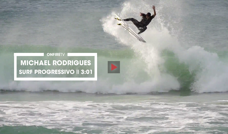 32951O surf progressivo de Michael Rodrigues || 3:01
