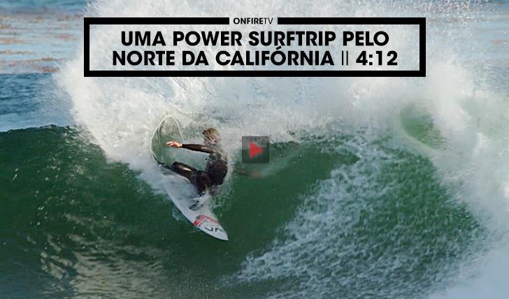 33095Uma power surftrip pelo norte da Califórnia || 4:12