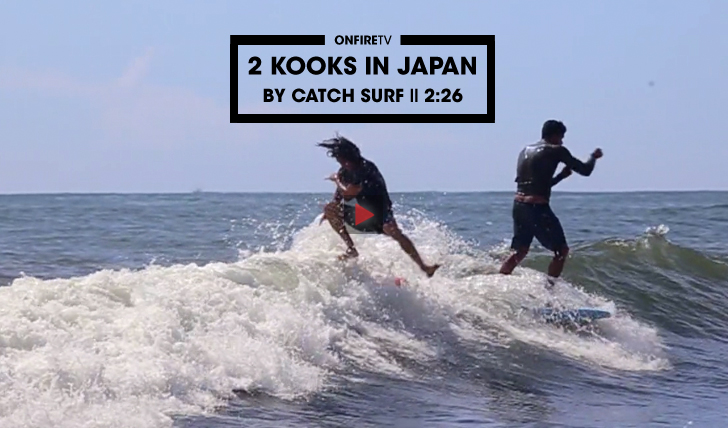 333792 Kooks in Japan by Catch Surf || 2:26
