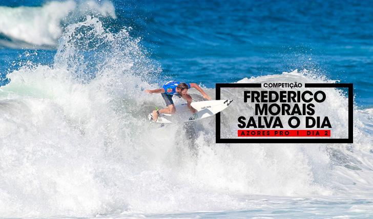 33494Frederico Morais salva o dia no Azores Pro | Dia 2