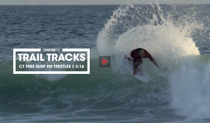 33714Trail Tracks | O free surf do CT de Trestles || 3:16