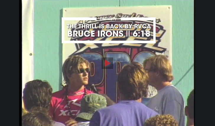 33485Bruce Irons | THE THRILL IS BACK BY RVCA || 6:18