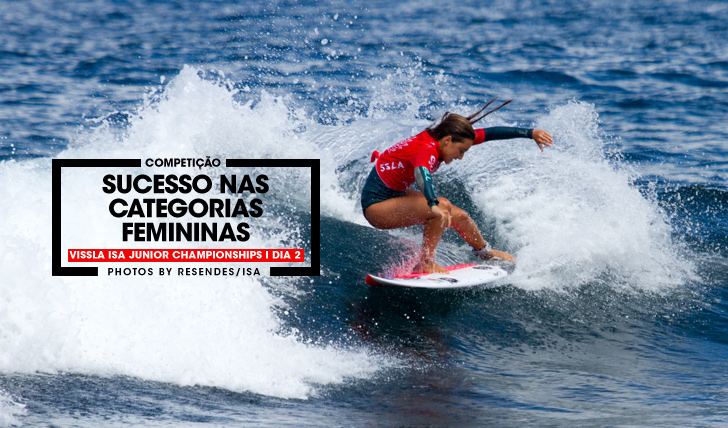 33717Sucesso nas categorias femininas no Vissla ISA World Junior Surfing Championships