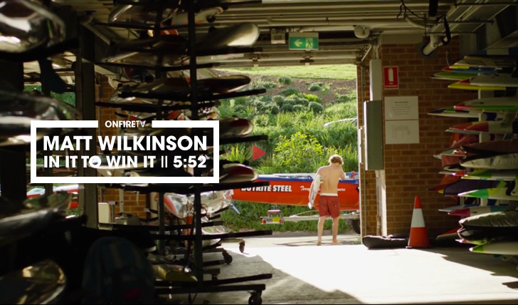 33938Matt Wilkinson | In it to win it | Rip Curl || 5:52