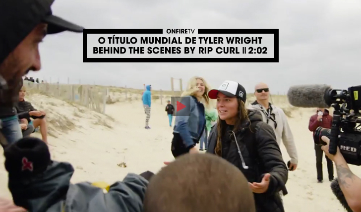 34212O título mundial de Tyler Wright | Behing the scenes by Rip Curl || 2:02