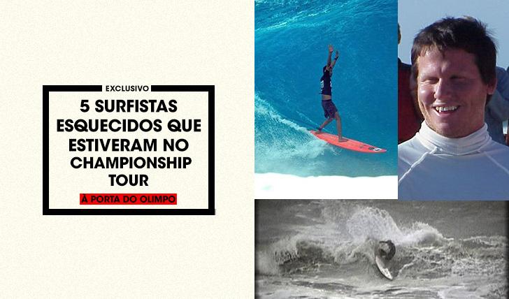 347425 surfistas esquecidos que já estiveram no Championship Tour
