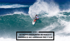 as-notas-excelentes-de-vasco-e-kikas-no-hawaiian-pro