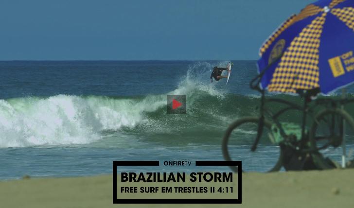 34767Brazilian Storm em Trestles || 4:11