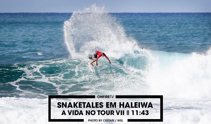 34960Snaketales em Haleiwa | A vida no tour VII || 11:43