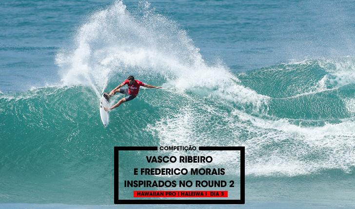 34839Vasco Ribeiro e Frederico Morais fortissímos no round 2 em Haleiwa