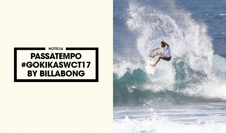 35054Passatempo #GOKIKASWCT17 by Billabong