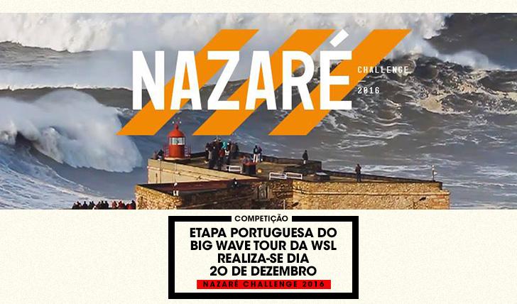 35364Nazaré Challenge vai à água a 20 de Dezembro…