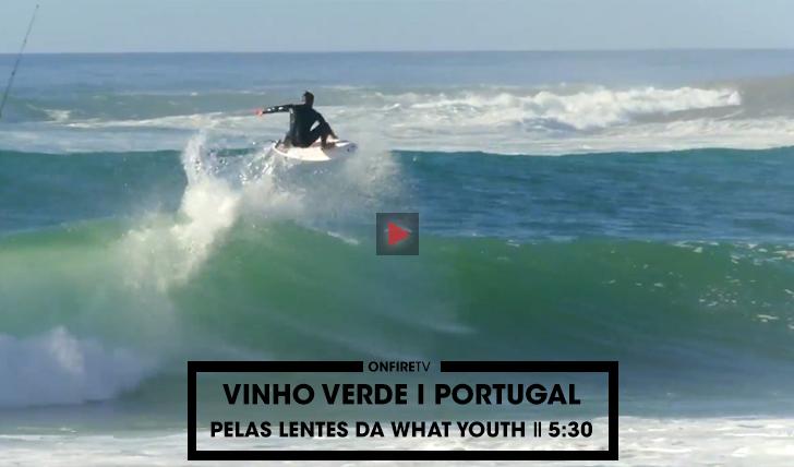 35273Vinho Verde | Portugal pelas lentes da What Youth || 5:30