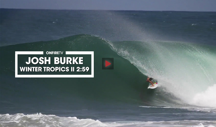 35622Josh Burke | Winter Tropics || 2:59