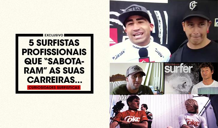 """359155 surfistas que """"sabotaram"""" as suas carreiras…"""