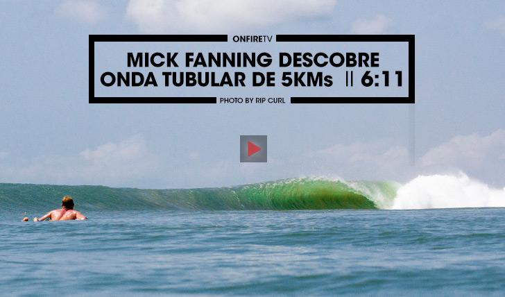 36023Mick Fanning descobre onda tubular de 5 Kms II 6:11