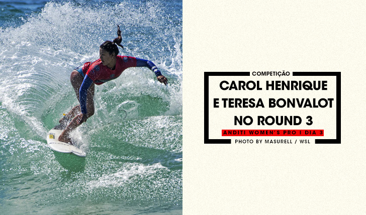 36139Carol Henrique e Teresa Bonvalot no round 3 do Anditi Women's Pro