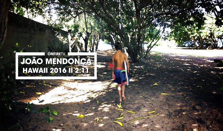 36068João Mendonça | Hawaii 2016 || 2:11