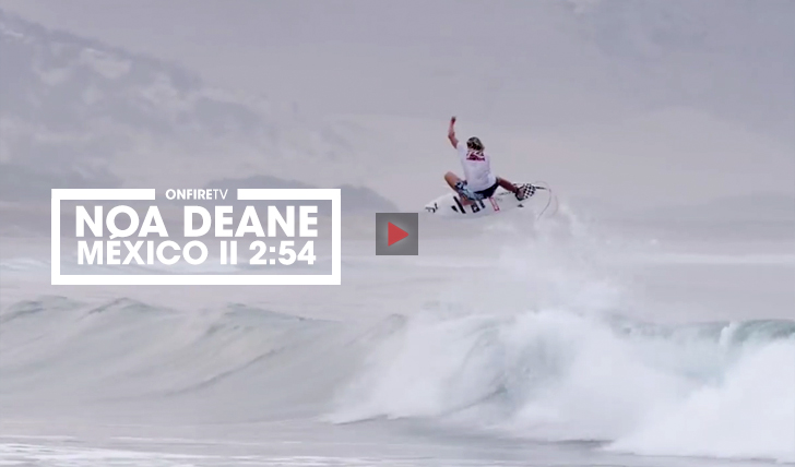 35910Noa Deane nos point breaks do México || 2:54