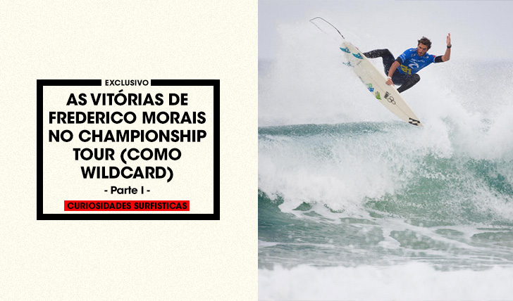 AS-VITORIAS-DE-FREDERICO-MORAIS-NO-CHAMPIONSHIP-TOUR-COMO-WILDCARD-1