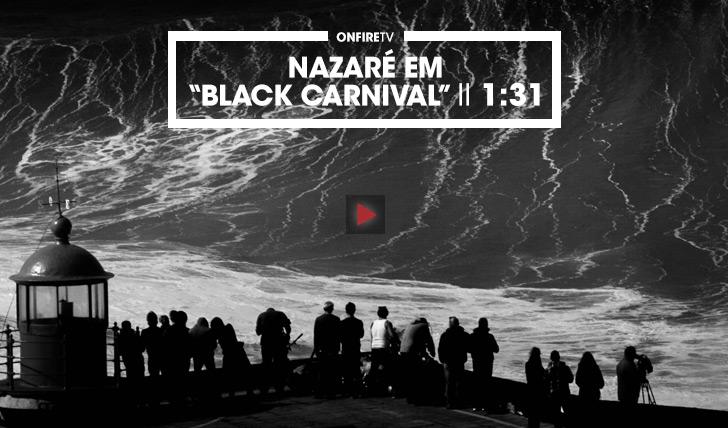36301Black Carnival | Nazaré || 1:31