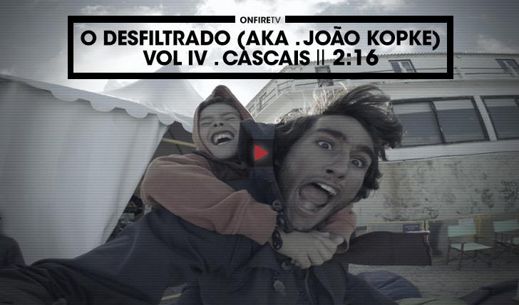 36691O Desfiltrado . Vol.IV || Cascais || 2:19