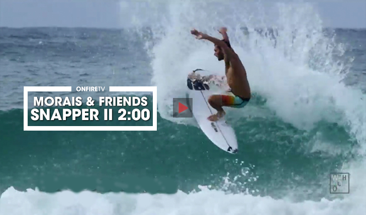 36507Frederico Morais & friends | Free surf em Snapper || 2:00