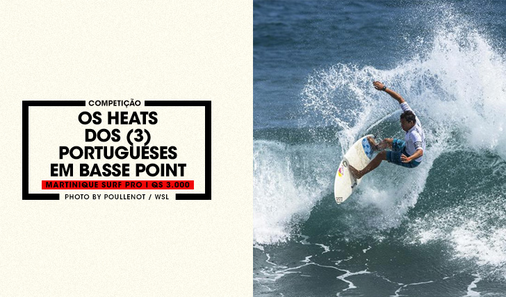 36887Os heats dos portugueses no Martinique Surf Pro