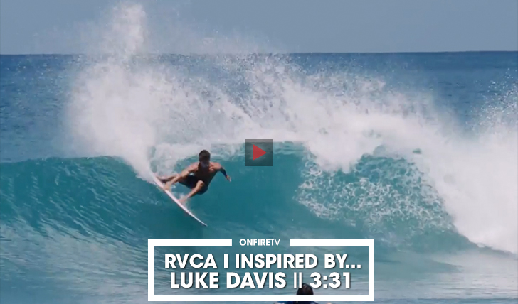 36656Luke Davis | RVCA | Inspired by… || 3:31