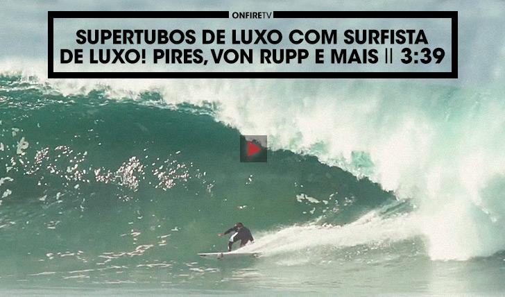 36527Supertubos de luxo com surfistas de luxo || 3:40