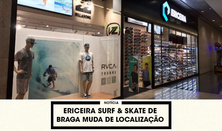 37347Ericeira Surf & Skate de Braga muda de localização