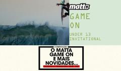 O-MATTA-GAME-ON-E-OUTRAS-NOVIDADES