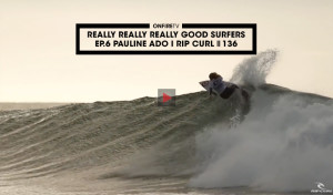 REALLY-REALLY-GOOD-SURFERS-PAULINE-ADO