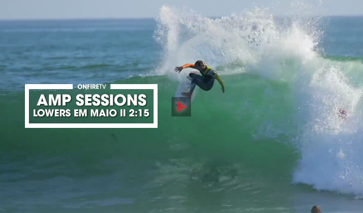 37590Amp Sessions | Lowers em Maio || 2:15