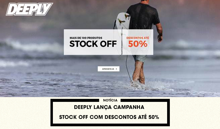 37525Deeply lança campanha Stock Off – Mais de 100 produtos com 50% de desconto