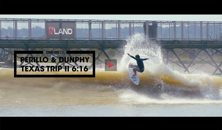 38054A surftrip de Dillon Perillo e Michael Dunphy ao Texas || 6:16