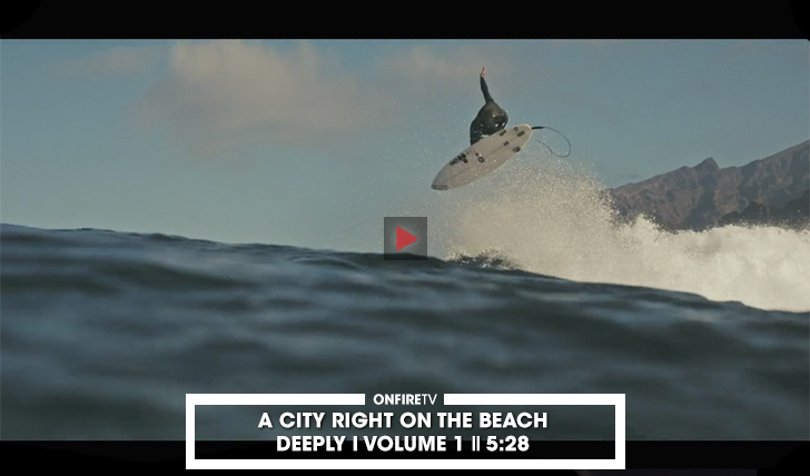 38381A City Right On the Beach | Volume 1 | Deeply || 5:28