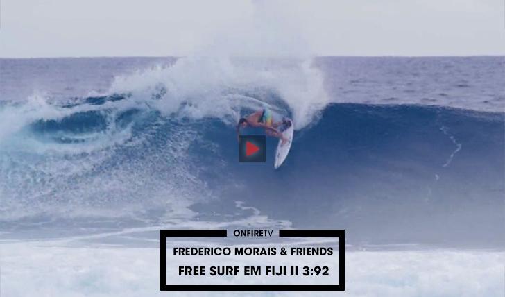 38138Frederico Morais & friends | Free surf em Fiji || 3:02