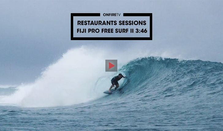 38237Restaurants sessions | Fiji Pro Free Surf || 3:36