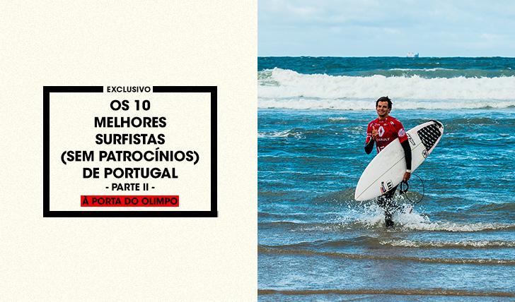 38402À Porta do Olimpo | Os 10 melhores surfistas (sem patrocínios) de Portugal – Parte 2
