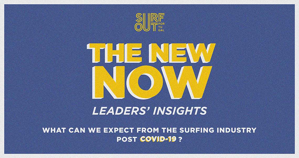"55385Surf Out Portugal lança ""The New Now – Leaders' Insights"""