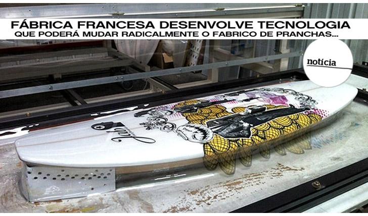 392Mais uma revolução no fabrico de pranchas?